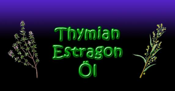[Bild: Thymian-Estragon-Oel.png]