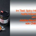 Chili Food Saucentest – Apfel Chipotle Sauce und Spicy Mustard Hot Sauce