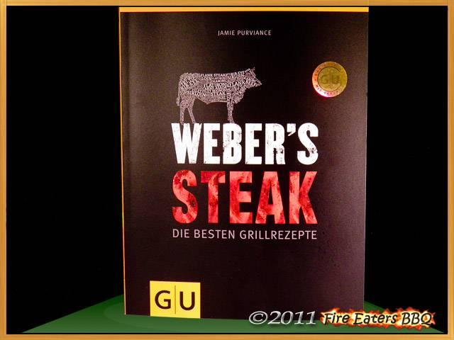 Weber´s Steak Die besten Grillrezepte